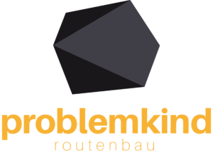 Problemkind Routenbau